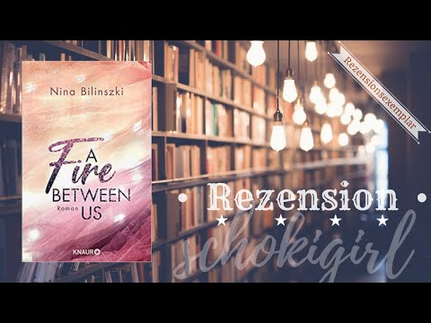 A Fire Between Us YouTube Hörbuch Trailer auf Deutsch