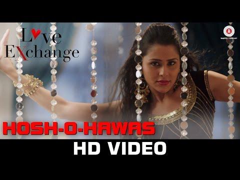 Hosh-O-Hawas - Love Exchange | Shraddha Pandit | Mohit Madan & Khushboo Purohit