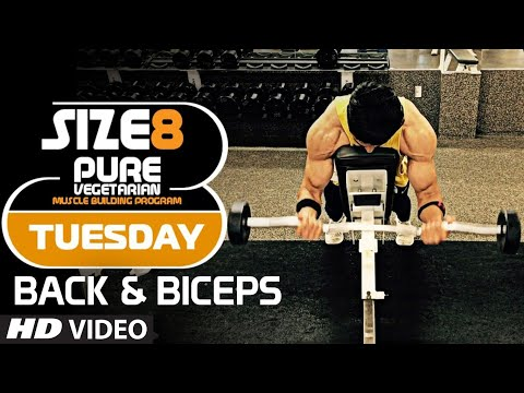 SIZE-8 | TUESDAY - Back & Biceps | Pure Vegetarian Muscle Building Program by Guru Mann