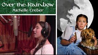 OVER THE RAINBOW - Michelle Creber (feat. Michael Creber on piano)