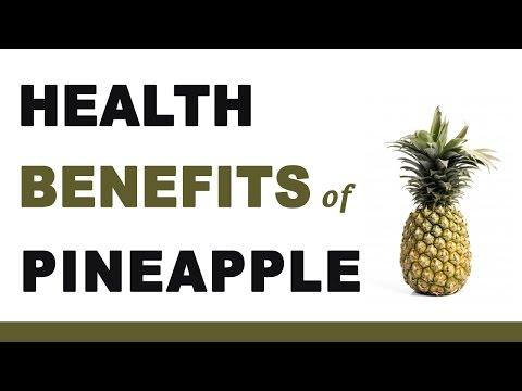 Health Benefits of Pineapple Fruit