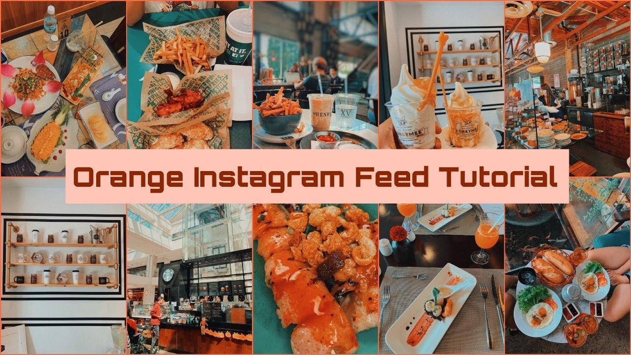 #5 Chỉnh Ảnh Tông Cam Với VSCO X | Orange Instagram Theme Using VSCO ♡ TRAM LE ♡