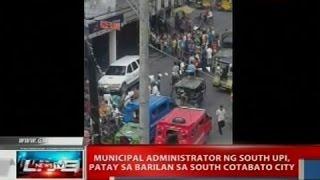 NTVL: Municipal administrator ng South Upi, patay sa barilan sa South Cotabato City