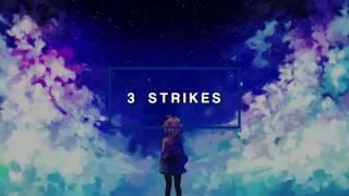 Nightcore - 3 Strikes
