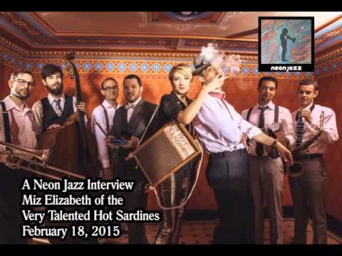 A Neon Jazz Interview with Miz Elizabeth of The Hot Sardines