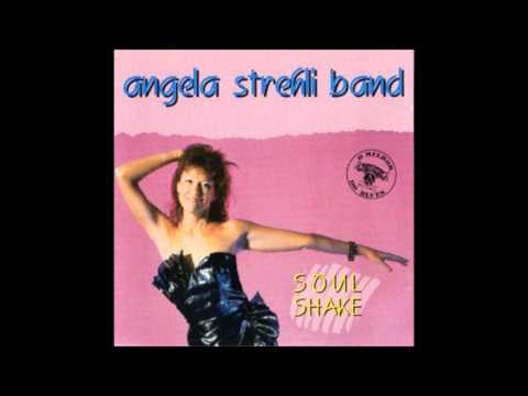 Angela Strehli Band  Soul Shake