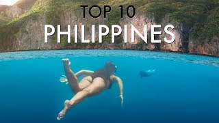 TOP 10 PHILIPPINES (Your DREAM Destination)