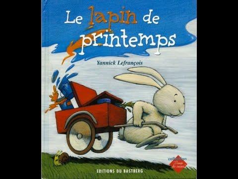 """je-te-lis-l'histoire-""""le-lapin-de-printemps""""-&-chanson"""