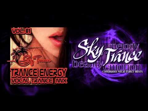 ★ Sky Trance ★ - Kick Ass, Banging High Energy Vocal Trance Mix Vol 01
