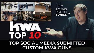 TOP 10 Social Media Submissions - Custom KWA Guns