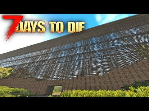 7 Days To Die - BUILDING THE BEST BASE DEFENSES!!! 7 Days To Die Starvation Mod!!