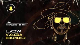 Chapeleiro - Be more (original mix)