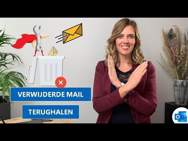 Verwijderde mail terughalen in Outlook 🚮