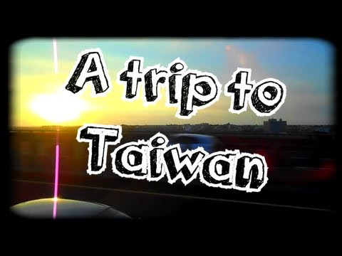 A Trip To Taiwan - A Journey Into Asia (45 min. film)
