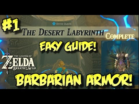 HOW TO GET BARBARIAN CHEST - Zelda BotW: DESERT LABYRINTH