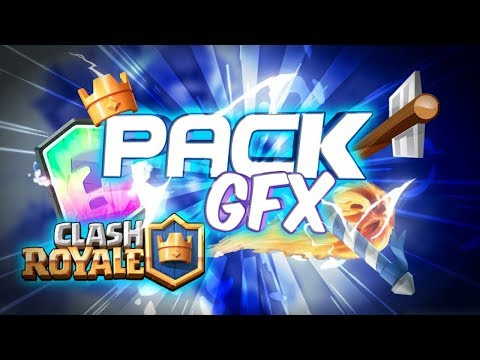Clash Royale GFX Pack - V2 [PC And Android]