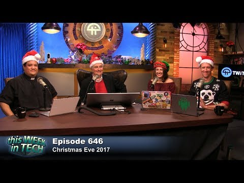 This Week in Tech 646: 2017 Year in Review