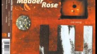 Madder Rose - Lights Go Down