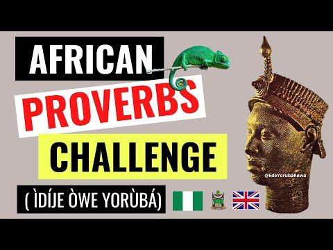 African Proverbs Challenge | Idije Owe Yoruba | Toko-Taya E4 | Love | Yoruba Language Abroad