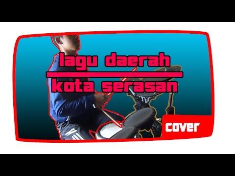 kota serasan (drum cover) by satria