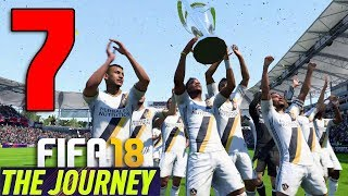 CAMPIONI MLS!! SI TORNA IN PREMIER?? - FIFA 18 THE JOURNEY: Il Ritorno di Hunter #7
