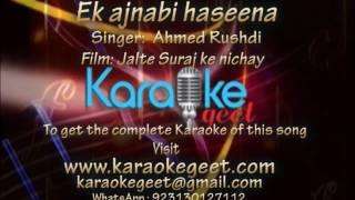 Ahmed Rushdi-Ek ajnabi haseena (Karaoke)