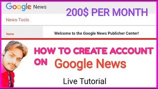 How To Create Account On Google News || Write Article And Earn 10,000 Monthly
