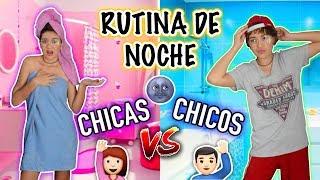 ¡CHICAS vs CHICOS! Rutina de noche - Lulu99