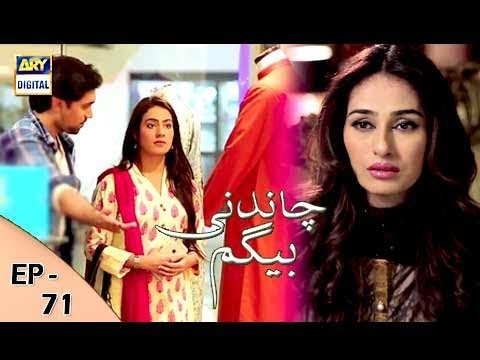 Chandni Begum - Episode 71 - 18th January 2018 - ARY Digital Drama