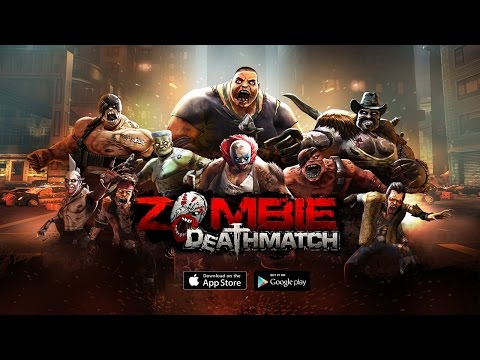 ZOMBIE DEATHMATCH - GAME OFFICIAL TRAILER