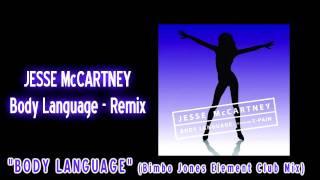 Jesse McCartney - Body Language (Bimbo Jones Element Club Mix)