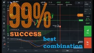 99% success rate - combining the two best indicators - binary trading