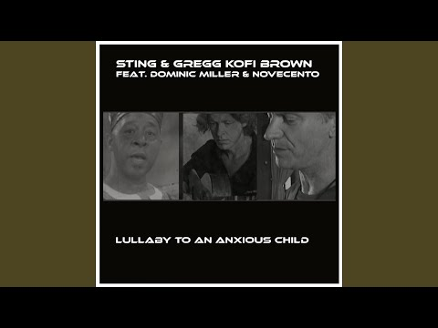 Free Download Lullaby To An Anxious Child (feat. Dominic Miller, Novecento) Mp3 dan Mp4
