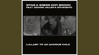 Lullaby to an Anxious Child (feat. Dominic Miller, Novecento)
