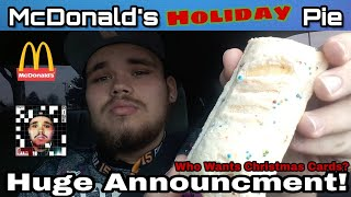McDonald's Holiday Pie Review | Huge Announcment | Who Wants A Christmas Card?