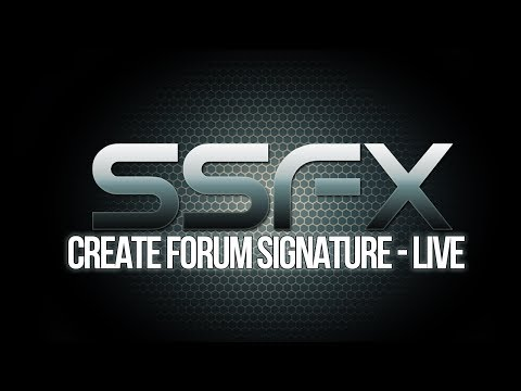 Creating Photoshop Signature Live | SSFX Designs
