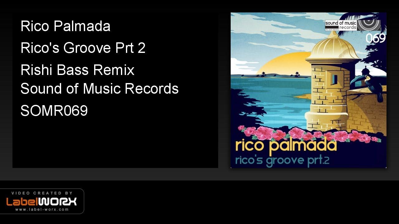 Download Rico Palmada - Rico's Groove Prt 2 (Rishi Bass Remix)