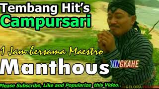 Video 1 Jam Menikmati Lagu Campursari Lawas Manthous mp3   Volume 1 download MP3, 3GP, MP4, WEBM, AVI, FLV Oktober 2018