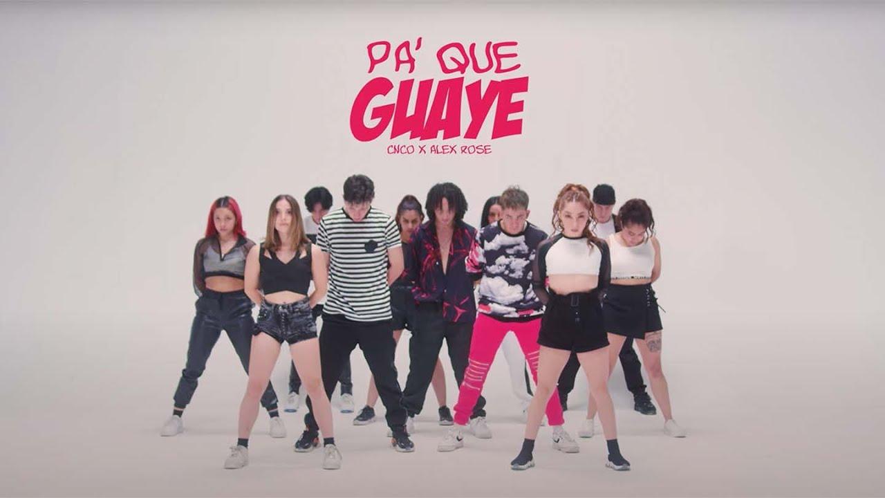 Alex Rose, CNCO - Pa' Que Guaye (Official Dance Video)