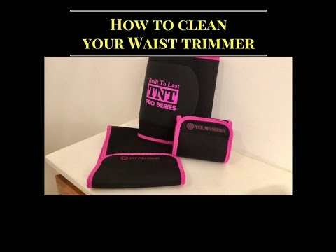 da78f2526e How To Clean Your TNT PRO SERIES Waist Trimmer   Arm Thigh Slimmers ...