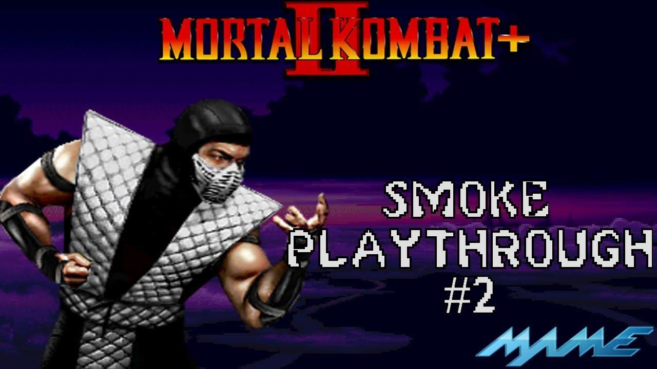 Mortal Kombat 2 Plus: Smoke Playthrough #2 (MAME) (1080p 60fps)