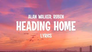Download song Alan Walker, Ruben - Heading Home (Lyrics)