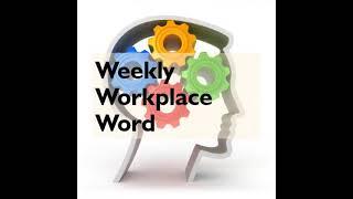 SHIFT | WEEKLYWORKPLACEWORD