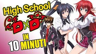 High School DxD in 10 minuti!