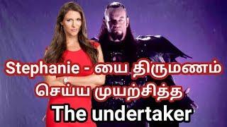 Stephanie McMahon - யை திருமணம் செய்ய முயற்சித்த undertaker நடந்தது என்ன தெரியுமா ?