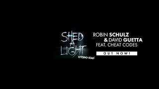 Robin Schulz & David Guetta feat. Cheat Codes - Shed A Light (Extended Remix)