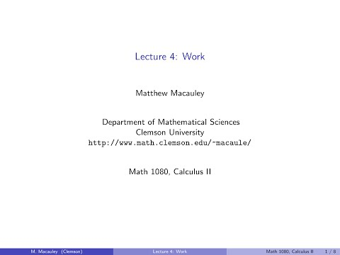 Calculus II, Lecture 4: Work