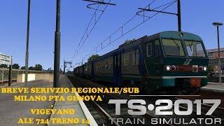 "[TRAIN SIMULATOR 2017] ALE 724 ""MILANO PTA GENOVA-VIGEVANO"" SULLA MILANO-MORTARA ITA"
