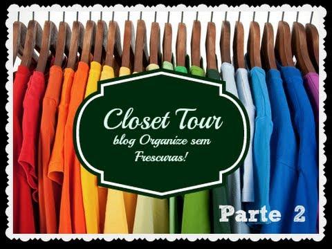 Como organizar o closet #parte 2 (roupas para pendurar em ...
