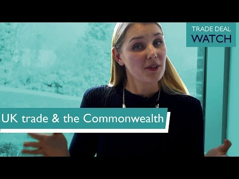 UK and Commonwealth trade post-Brexit